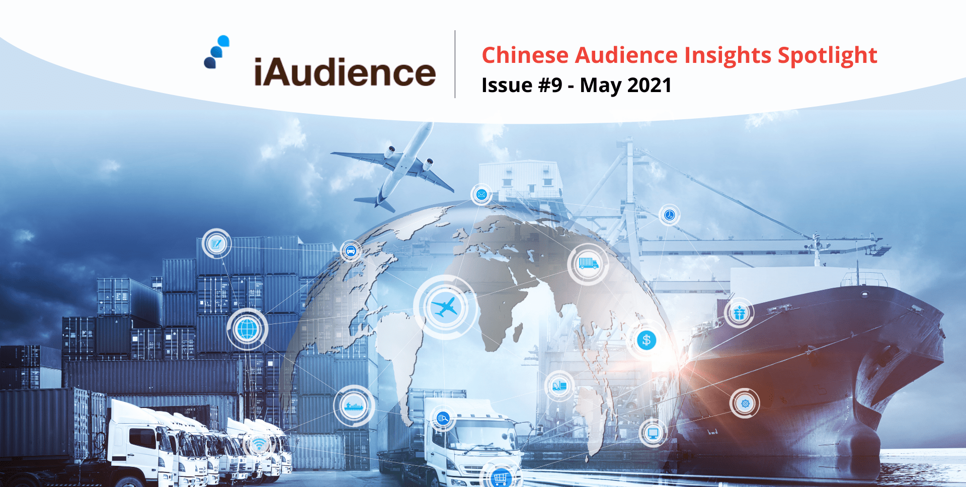 iAudience Insights Spotlight – Issue #9: Uncover the Latest Trend of Cross-Border E-Commerce among Chinese Audience