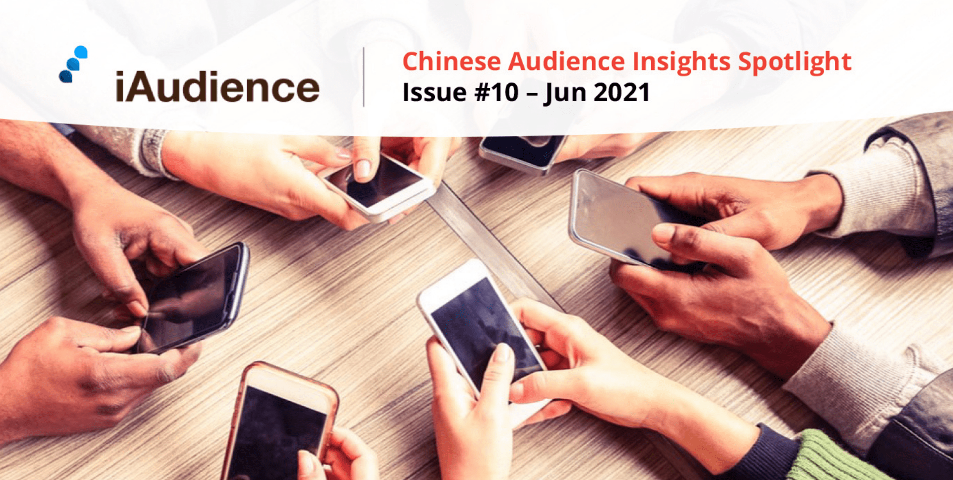 iAudience Insights Spotlight – Issue #10: Discover the Latest Smartphone Trends in China